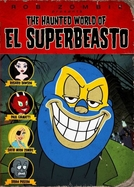 The Haunted World of El Superbeasto (The Haunted World of El Superbeasto)