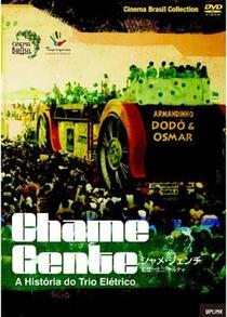 Chame Gente - A História do Trio Elétrico - Poster / Capa / Cartaz - Oficial 1
