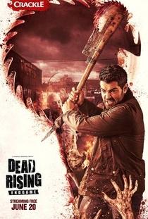Dead Rising: Endgame - Poster / Capa / Cartaz - Oficial 5