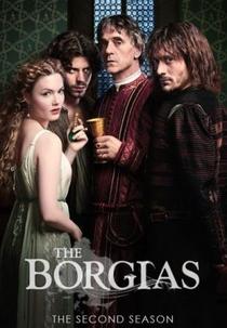 Os Bórgias (2ª Temporada) - Poster / Capa / Cartaz - Oficial 1