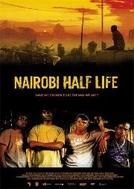 Minha Vida Em Nairóbi (Nairobi Half Life)