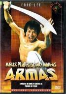 Meus Punhos São Minhas Armas (The Weapons of Death)