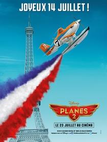 Aviões 2: Heróis do Fogo ao Resgate - Poster / Capa / Cartaz - Oficial 10