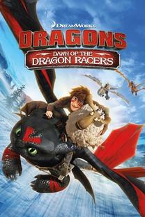 Dragões: Corrida Até o Limite (2ª Temporada) - Poster / Capa / Cartaz - Oficial 1