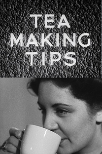 Tea Making Tips - Poster / Capa / Cartaz - Oficial 1
