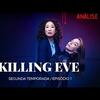 EVE APAIXONADA POR VILLANELLE? | KILLING EVE 2x01 ANÁLISE DO EPISÓDIO