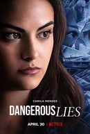Mentiras Perigosas (Dangerous Lies)
