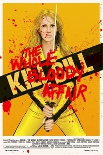 Kill Bill: O Inteiro Caso Sangrento - Poster / Capa / Cartaz - Oficial 3
