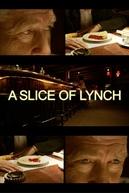 A Slice of Lynch (A Slice of Lynch)