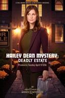 O Mistério de Hailey Dean: A Casa da Morte (Hailey Dean Mystery: Deadly Estate)