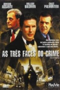 As Três Faces do Crime - Poster / Capa / Cartaz - Oficial 2