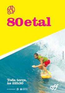 80 e Tal - Poster / Capa / Cartaz - Oficial 1