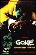 Goke, Body Snatcher from Hell (Kyuketsuki Gokemidoro)