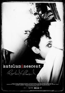 Autoluminescent: Rowland S. Howard - Poster / Capa / Cartaz - Oficial 1