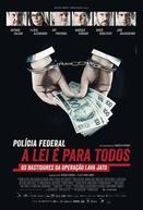Polícia Federal: A Lei é Para Todos (Polícia Federal: A Lei é Para Todos)