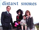 Distant Shores (1ª Temporada) (Distant Shores)