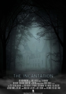 The Incantation (The Incantation)