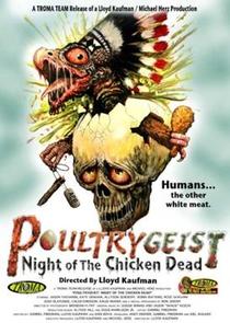 Poultrygeist - A Noite das Galinhas Zumbis - Poster / Capa / Cartaz - Oficial 6