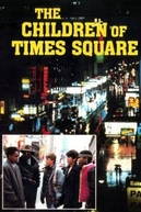 Perigo e Morte na Times Square (The Children of Times Square)