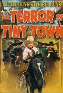 O Terror de Tiny Town (The Terror of Tiny Town)