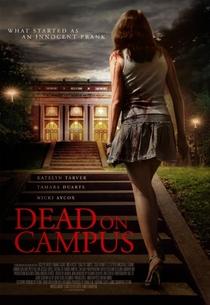 Dead on Campus (2014) - Poster / Capa / Cartaz - Oficial 1