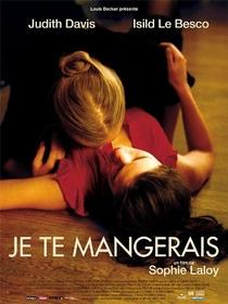 Je Te Mangerais - Poster / Capa / Cartaz - Oficial 1