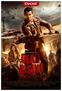 Dead Rising: Watchtower - Poster / Capa / Cartaz - Oficial 1