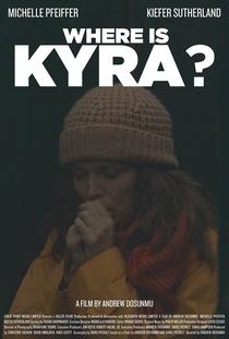 Onde Está Kyra? - Poster / Capa / Cartaz - Oficial 3