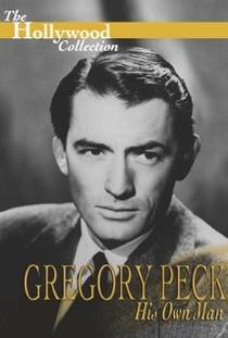 Gregory Peck: His Own Man - Poster / Capa / Cartaz - Oficial 1