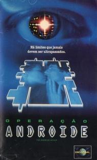 Operação Andróide - Poster / Capa / Cartaz - Oficial 1