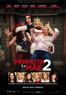 Perfeita é a Mãe 2 (A Bad Moms Christmas)