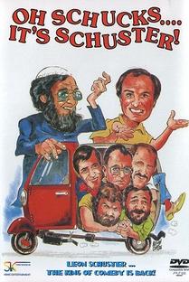 Oh Schucks ..... It's Schuster!  - Poster / Capa / Cartaz - Oficial 1