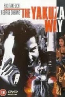 The Yakuza Way - Poster / Capa / Cartaz - Oficial 1