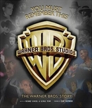 You Must Remember This: A História da Warner Bros. (You Must Remember This: The Warner Bros. Story)