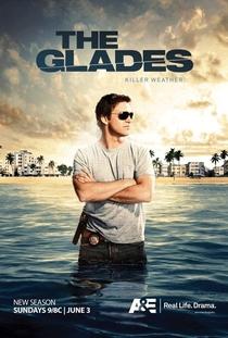 The Glades (3ª Temporada) - Poster / Capa / Cartaz - Oficial 1