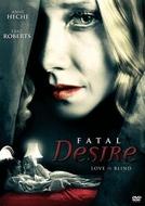 Desejo Fatal (Fatal Desire)