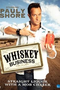 Whiskey Business  - Poster / Capa / Cartaz - Oficial 1