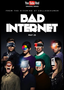 Bad Internet (1ª Temporada) - Poster / Capa / Cartaz - Oficial 1
