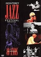 Monterey Jazz Festival (Monterey Jazz Festival: 40 Legendary Years)
