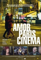 Amor, Paris, Cinema (Arnaud fait son 2e film)