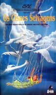 Os Cisnes Selvagens (The Wild Swans)