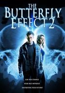 Efeito Borboleta 2 (The Butterfly Effect 2)