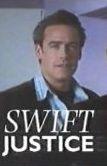 Swift Justice (1ª Temporada) - Poster / Capa / Cartaz - Oficial 1