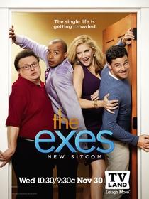 The Exes (1ª Temporada) - Poster / Capa / Cartaz - Oficial 1