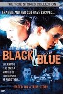 Agressão (Black And Blue)