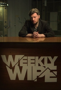 Charlie Brooker's Weekly Wipe (1ª Temporada) - Poster / Capa / Cartaz - Oficial 1