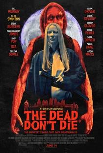Os Mortos Não Morrem - Poster / Capa / Cartaz - Oficial 6