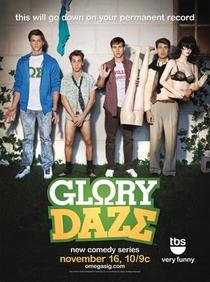 Glory Daze - Poster / Capa / Cartaz - Oficial 1