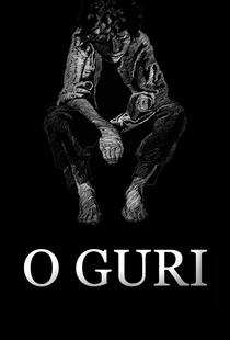 O Guri - Poster / Capa / Cartaz - Oficial 1
