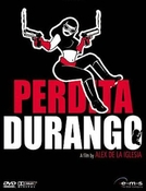Perdita Durango  (Perdita Durango )